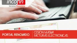 Visita el portal de Cesión Masiva de Facturas Electrónicas renovado